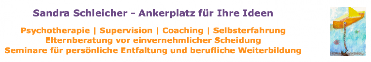 Sandra Schleicher - Ankerplatz für Ihre Ideen